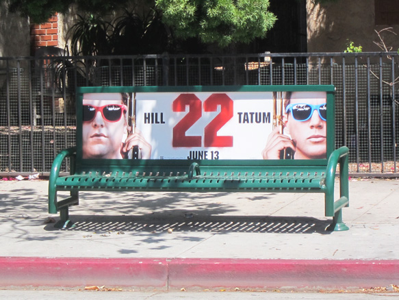 Bus bench ad for upcoming movie, 22 Jump Street